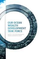 Our Ocean Wealth Development Task Force Report