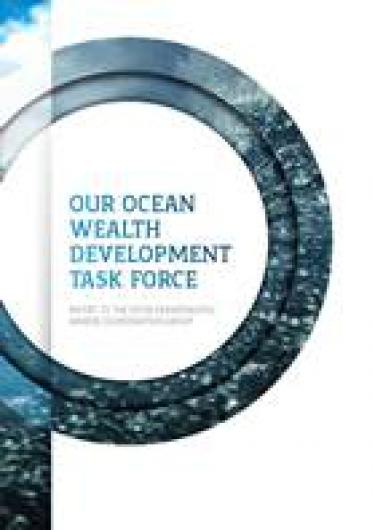 Our Ocean Wealth Development Task Force Report