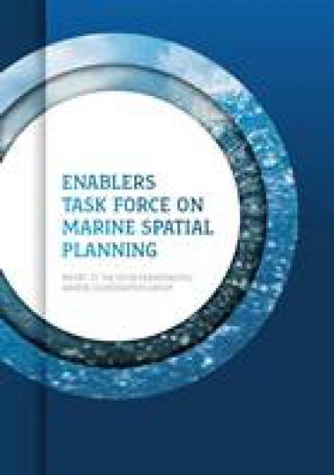 Our Ocean Wealth Enablers Task Force Report on Marine Spatial Planning
