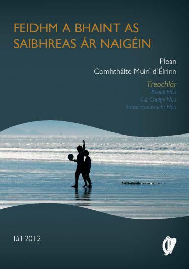 Feidhm a Bhaint as Saibhreas ár nAigéin – Plean Comhtháite Muirí d'Éirinn